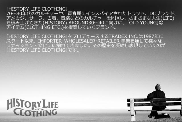 ヒストリーライフクロージング HISTORY LIFE CLOTHINGの商品一覧はこちら