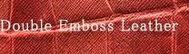 Double Emboss Leather