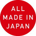 ALL MADE IN JAPAN