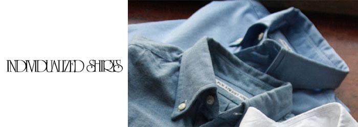 INDIVIDUALIZED SHIRTS【インディビジュアライズドシャツ】メンズ