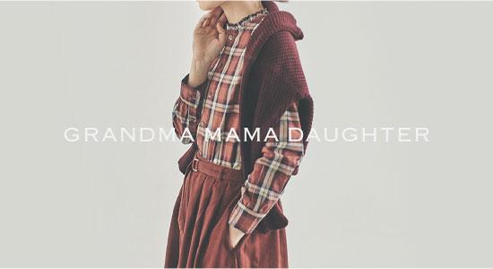 GRANDMA MAMA DAUGHTER