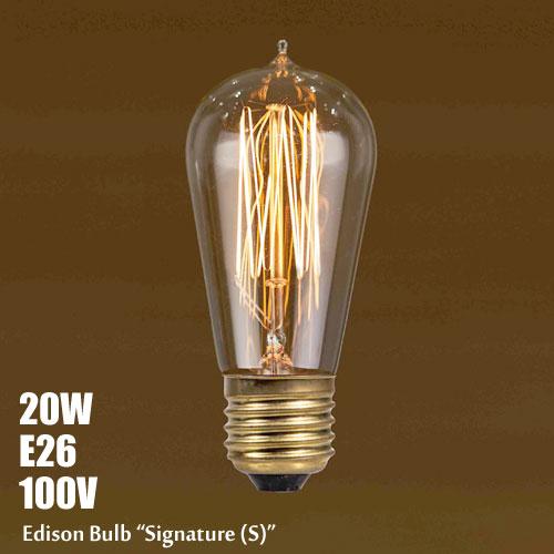 エジソンバルブ シグネチャー (S)  20W  E26