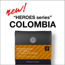 HEROES シドラ/ラ パルマ イ エル トゥカン農園(コロンビア)