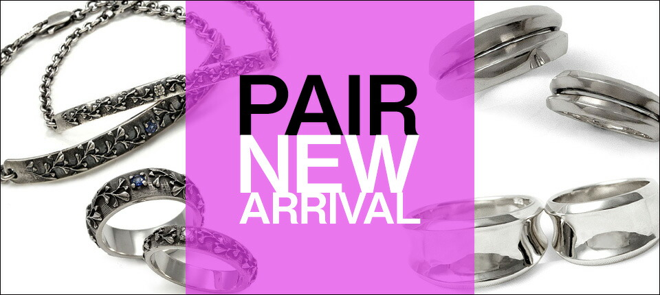 PAIR NEW ARRIVAL