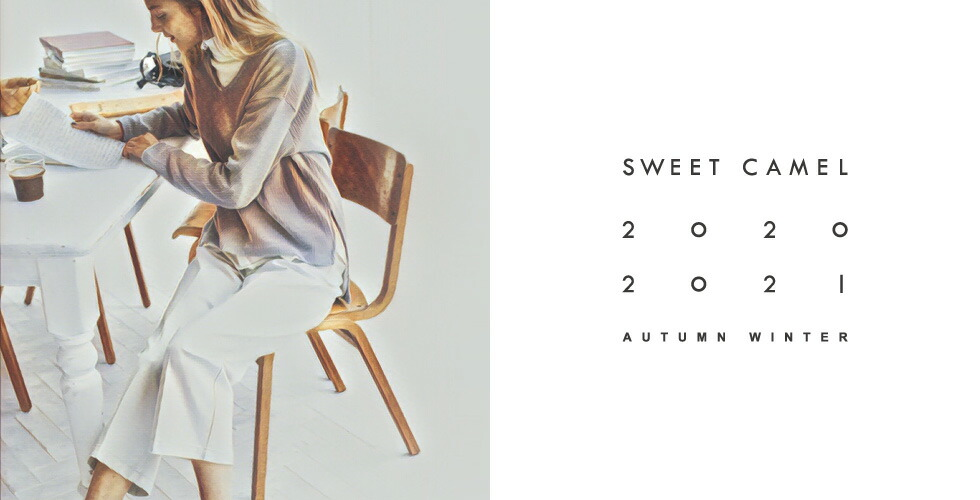 Sweet Camel 2020-21 Autumn&Winter Collection