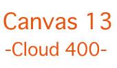 Canvas13 -cloud400-
