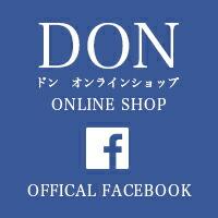DON FACEBOOK ドン オンラインショップ ONLINE SHOP