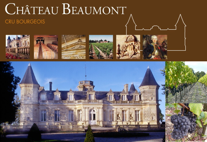 Chateau Beaumont シャトー・ボーモン