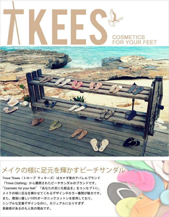 TROVE TKEES 【トローブ ティキーズ】