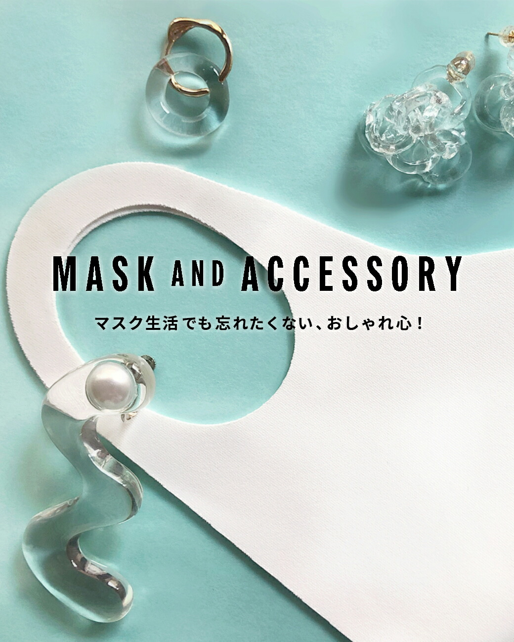 MASK AND ACCESSORY