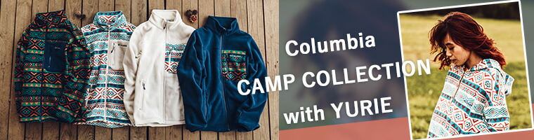 COLUMBIA CAMP COLLECTION withYURIE