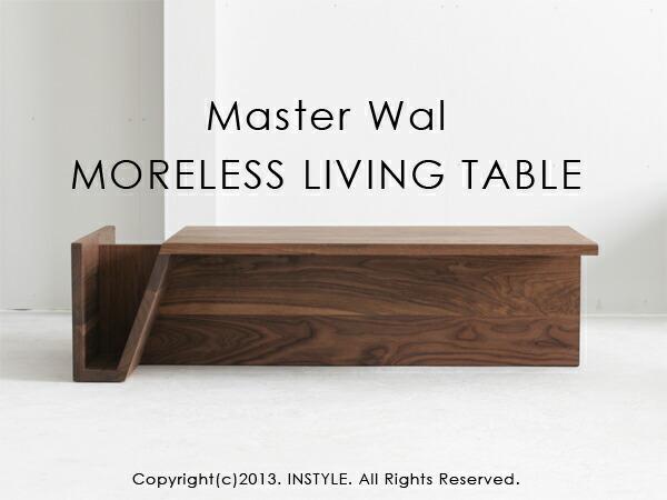 MORELESS LIVING TABLE