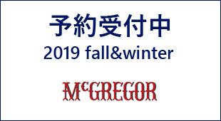 2019FW予約 DESCENTE ALLTERRAIN , McGREGOR,名古屋 メンズファッション セレクトショップ Explorer エクスプローラー,通販 通信販売
