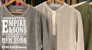EMPIRE&SONS エンパイアアンドサンズ,2020秋冬新作 2020FW,名古屋 メンズファッション セレクトショップ Explorer エクスプローラー,通販 通信販売
