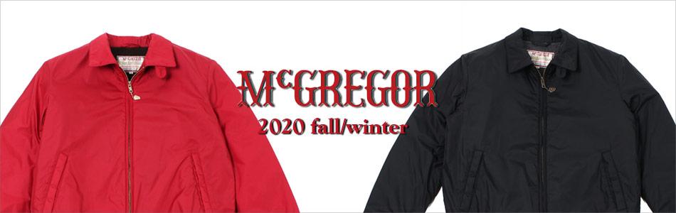 McGREGOR マックレガー,2020秋冬新作 2020fw,名古屋 メンズファッション セレクトショップ Explorer エクスプローラー,通販 通信販売