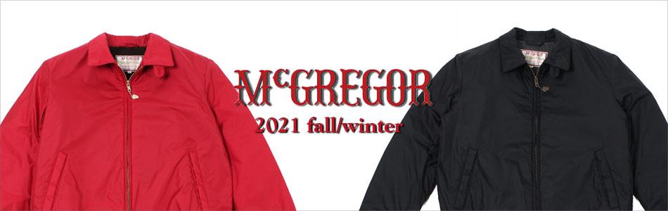McGREGOR マックレガー,2021秋冬 2021FW,名古屋 メンズファッション セレクトショップ Explorer エクスプローラー,通販 通信販売