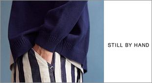 STILL BY HAND スティルバイハンド,2018春夏新作 2018ss,名古屋 メンズファッション セレクトショップ Explorer エクスプローラー,通販 通信販売