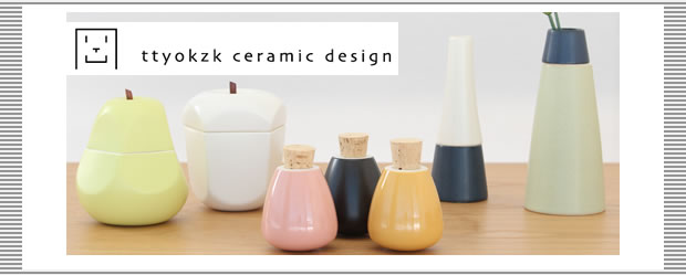 ttyokzk ceramic designのお話