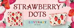 STRAWBERRY DOTS