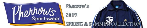PHERROW'S(フェローズ)2019春夏