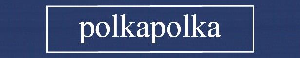 polka polka ポルカポルカ