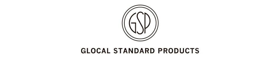 グローカル スタンダード プロダクツ glocal standard products