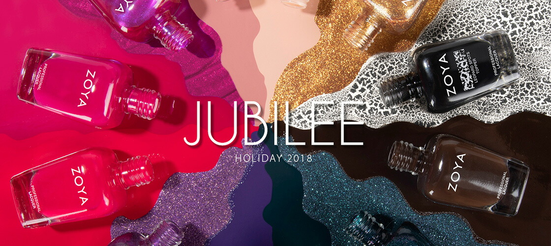 ZOYA HOLIDAY 2018 「JUBILEE」