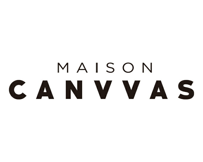 MAISON CANVVAS メゾンキャンバス