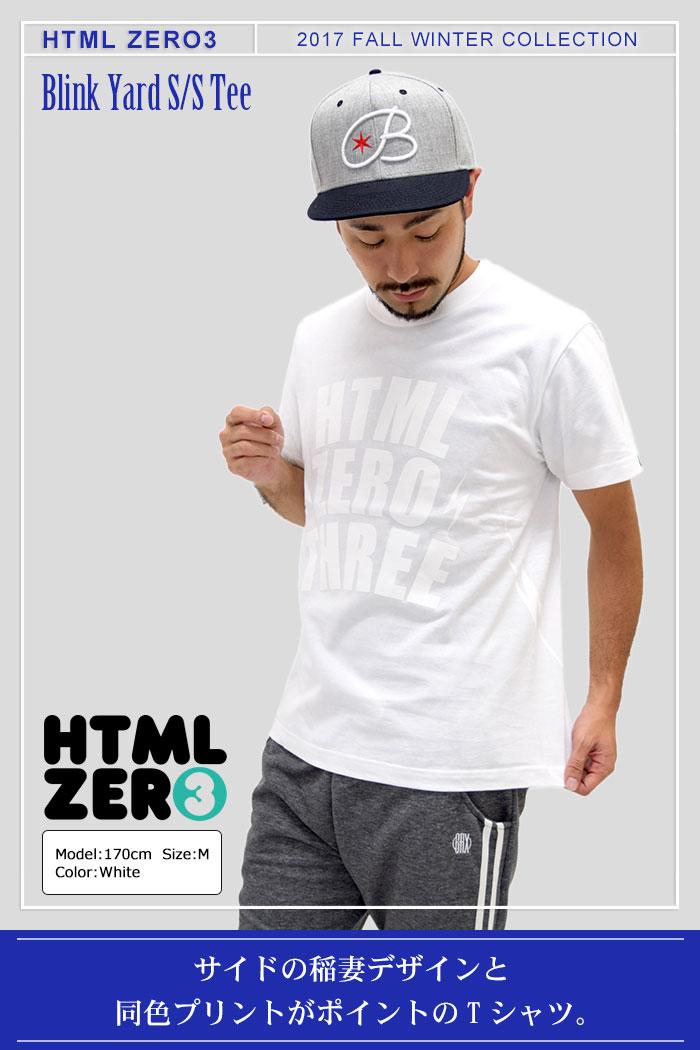 HTML ZERO3エイチティエムエル ゼロスリーのTシャツ Blink Yard01