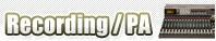 Recording/PA