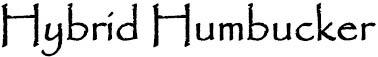 Hybrid Humbucker