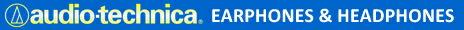 audio-technica EARPHONES & HEADPHONES