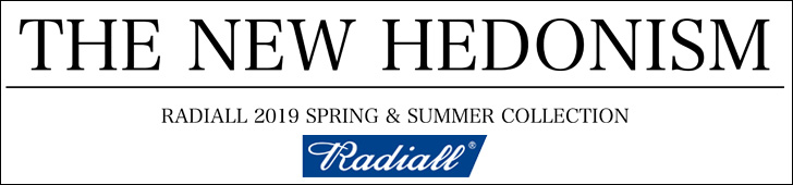 RADIALL(ラディアル) 2019 SPRING & SUMMER COLLECTION START.