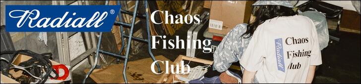 Chaos Fishing Club ×RADIALL