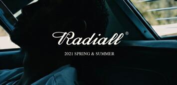 リアルなバックボーンと共に常に進化を続ける RADIALL(ラディアル)