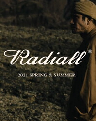 RADIALL 2021 SPRING & SUMMER COLLECTION