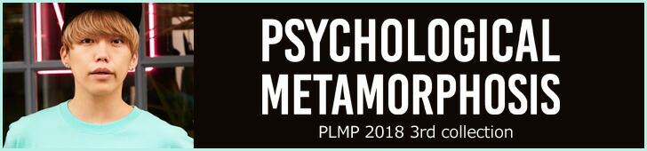 PSYCHOLOGICAL METAMORPHOSIS(PLMP)