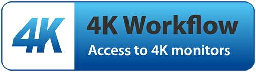 4K workflow