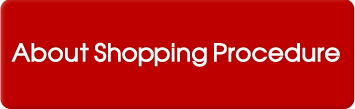 About Shopping Procedure