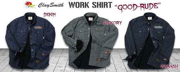 クレイスミス ワークシャツ GOOD-RUDEのバナー