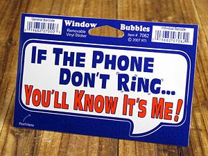 バブルステッカー/7062/電話がならない時は、、僕だと分かるはずだ!