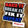 RACE IT,BREAK IT,FIX IT...REPEAT