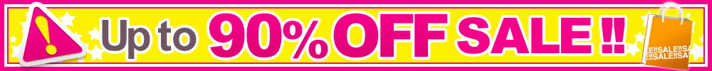 Up to 90% OFF SALE!!