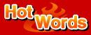 Hot words