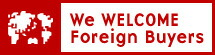 We WELCOME Foreign Buyers
