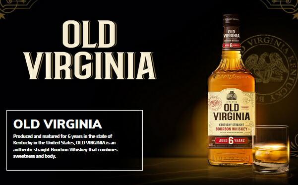 オールド バージニア 6年 バーボンの本場で金賞受賞ウイスキー
