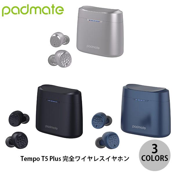 Padmate Tempo T5 Plus 完全ワイヤレスイヤホン   パッドメイト