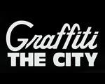 GRAFFITI THE CITY