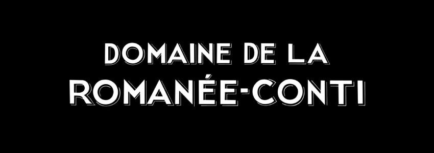 DRC(ドメーヌ・ド・ラ・ロマネ・コンティ)
