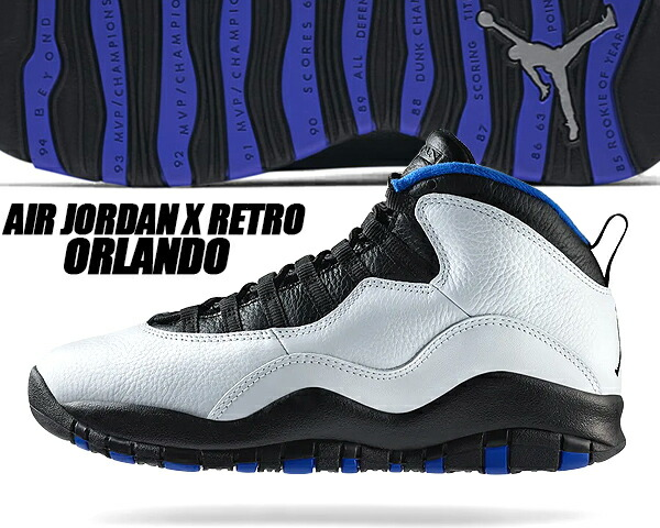huge selection of 8ff63 13782 NIKE AIR JORDAN 10 RETRO ORLANDO white/black-royal blue Nike Air Jordan 10  sneakers Michael Jordan Air Jordan AJ X Orlando